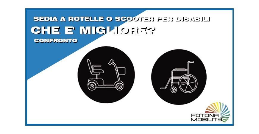 Sedia a Rotelle o Scooter Elettrico per Disabili, Che è meglio?