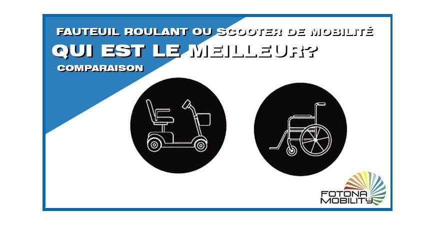 Fauteuil Roulant ou Scooter Électrique pour Handicapé. Ce qui est mieux?