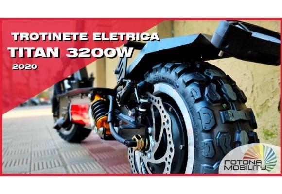 TITAN 3200W A trotinete eletrica mais potente.
