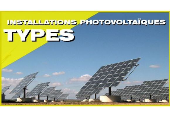 Types d'installations photovoltaïques