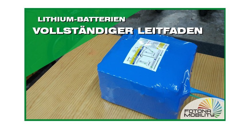 Vollständiger Leitfaden zu Lithium-Batterien 2020
