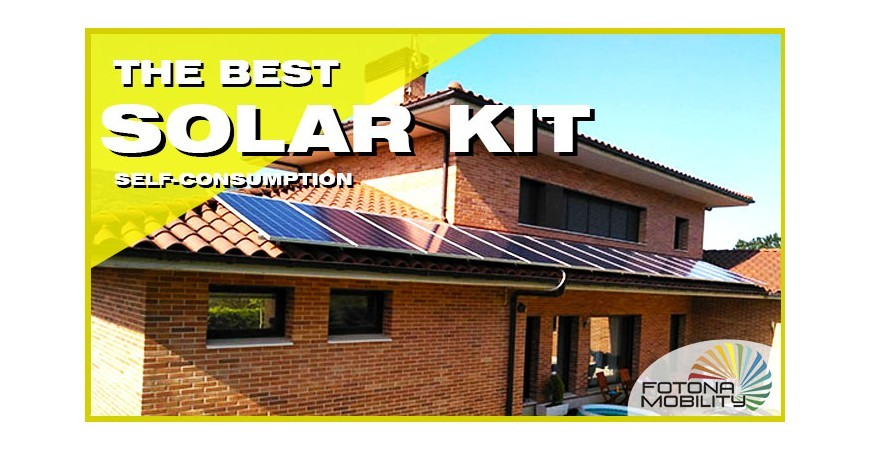 Buy the Best Photovoltaic Solar Kit for Self-Consumption