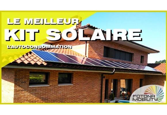 Acheter le Meilleur Kit Solaire Photovoltaïque pour L'autoconsommation