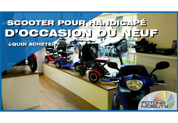 Scooters pour les Personnes Handicapées Neufs ou D'occasion ¿Quoi Acheter?